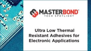 Ultra Low Thermal Resistant Adhesives for Electronic Applications